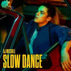 Slow Dance - AJ Mitchell