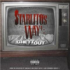 Starlito's Way 4: GhettOut - Starlito