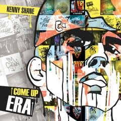 Come Up Era (The Prequel) - Kenny Shane