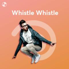 Whistle Whistle