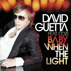 Baby When The Light (feat. Cozi)