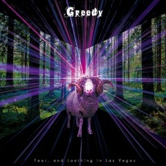 Greedy - Fear And Loathing In Las Vegas
