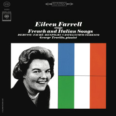 Eileen Farrell Sings French and Italian Songs (Remastered) - Eileen Farrell