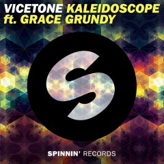 Kaleidoscope (feat. Grace Grundy) - Vicetone, Grace Grundy