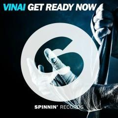 Get Ready Now - VINAI