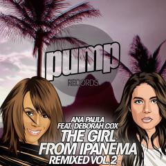 The Girl from Ipanema Remixed Vol. 2 - Deborah Cox, Ana Paula