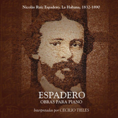 Espadero- Obras para piano (Remasterizado)