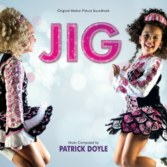 Jig (Original Motion Picture Soundtrack)