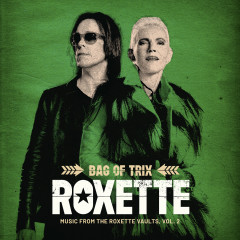 Bag Of Trix Vol. 2 (Music From The Roxette Vaults) - Roxette