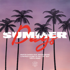 Summer Days (feat. Macklemore & Patrick Stump of Fall Out Boy) (Tiësto Remix)