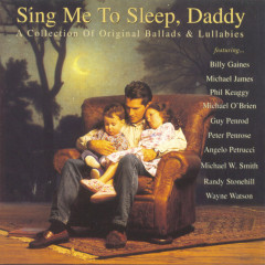 Sing Me To Sleep, Daddy - Various Artists