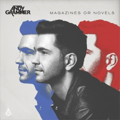 Magazines Or Novels (Deluxe Edition) - Andy Grammer