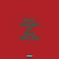 Programs - Mac Miller