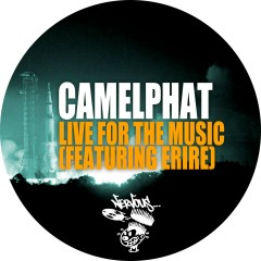 Live For The Music (feat. Erire) - CamelPhat