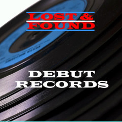 Lost & Found - Debut Records - Various Artists
