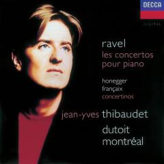 Ravel: Piano Concertos/Honegger: Piano Concertino/Françaix: Piano Concertino - Jean-Yves Thibaudet, Orchestre Symphonique de Montreál, Charles Dutoit