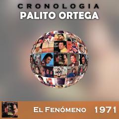 Palito Ortega Cronologiá - El Fenómeno (1971) - Palito Ortega