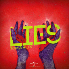 Lies - Tom & Hills, Cosmos & Creature
