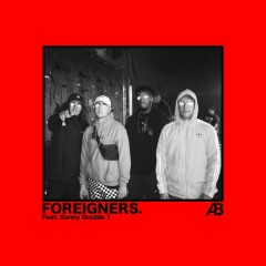 Foreigners - Astroid Boys,Sonny Double 1