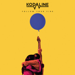 Follow Your Fire - EP - Kodaline