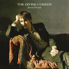 Absent Friends (Expanded) - The Divine Comedy