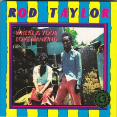 Where Is Your Love Mankind - Rod Taylor
