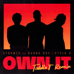 Own It (feat. Burna Boy & Stylo G) [Toddla T Remix] - Stormzy, Burna Boy, Stylo G