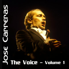 The Voice Volume 1 - Jose Carreras