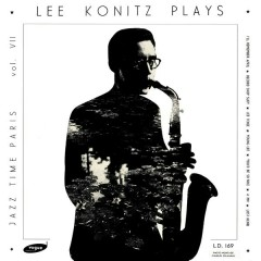 Lee Konitz Plays - Lee Konitz