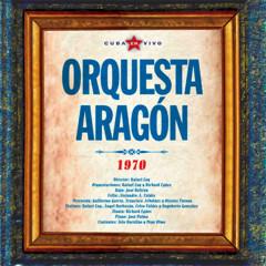 Cuba en Vivo. Orquesta Aragón (Remasterizado) - Orquesta Aragón