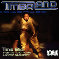 Tim's Bio: From The Motion Picture - Life From Da Bassment - Timbaland