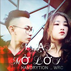 Ngại Mở Lời (Single) - HanDrytion, WRC