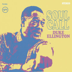 Soul Call (Live / Expanded Edition) - Duke Ellington