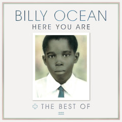 Here You Are: The Best of Billy Ocean - Billy Ocean