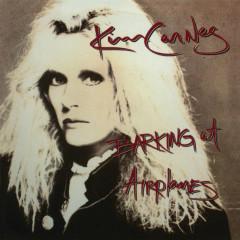 Barking At Airplanes (Bonus Tracks) - Kim Carnes
