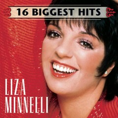 16 Biggest Hits - Liza Minnelli
