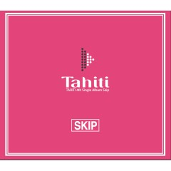Skip - TAHITI