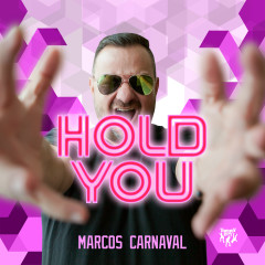 Hold You - Marcos Carnaval
