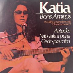 Bons Amigos - Katia