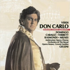 Verdi: Don Carlo - Highlights - Plácido Domingo, Montserrat Caballe, Shirley Verrett, Ruggero Raimondi, Sherrill Milnes