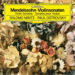 Mendelssohn: Violin Sonata in F Major, MWV Q12 - Sonata in F Major for Violin and Piano, MWV Q26 - Shlomo Mintz, Paul Ostrovsky