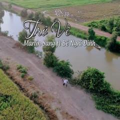 Trở Về (Single) - Dương Nghi Đình, Martin Sang