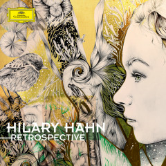 Retrospective - Hilary Hahn
