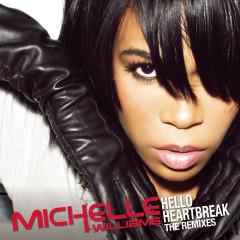 Hello Heartbreak - THE REMIXES - Michelle Williams