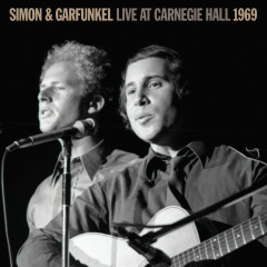 Live At Carnegie Hall 1969 - Simon & Garfunkel