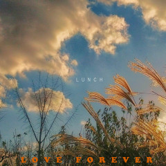 Love Forever - Lunch