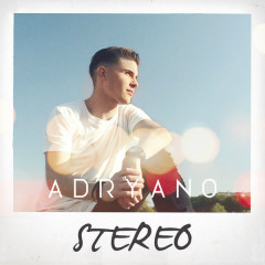 Stéréo (Single) - Adryano
