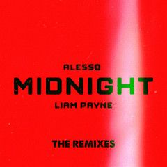Midnight (The Remixes) - Alesso, Liam Payne