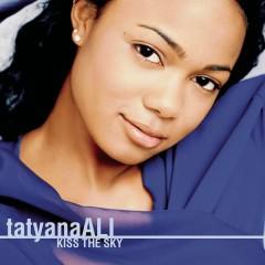 Kiss The Sky - Tatyana Ali