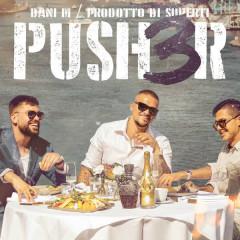 PUSH3R - Dani M, Simon Superti